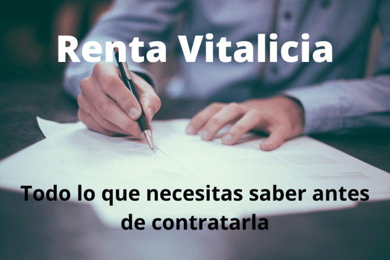 Renta Vitalicia: Todo lo que necesitas saber antes de contratarla